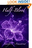 Half-Blood (The Covenant Series Book 1)