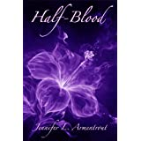 Half-Blood (Covenant) ~ Jennifer L. Armentrout