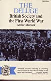Deluge British Society and the First World War (0393005232) by Arthur Marwick