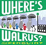 Where s Walrus? and Penguin?