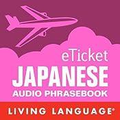 eTicket Japanese |  Living Language