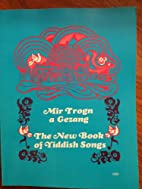 The New Book Of Yiddish Songs - Mir Trogn A…