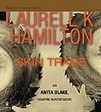 Laurell K. Hamilton Skin Trade (Anita Blake, Vampire Hunter)
