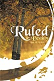 img - for Ruled By Destiny book / textbook / text book