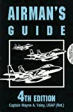 img - for Airman's Guide: 4th Edition by Wayne A. Valey (1997-05-01) book / textbook / text book