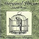 Marginal Voices: Selected Stories: Texas Pan American Series | Julio Ramon Ribeyro