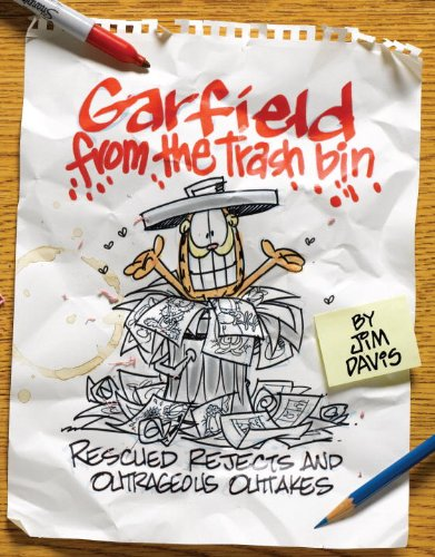 Garfield from the Trash Bin: Rescued Rejects and Outrageous Outtakes