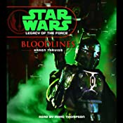 Star Wars: Legacy of the Force #2: Bloodlines | Karen Traviss