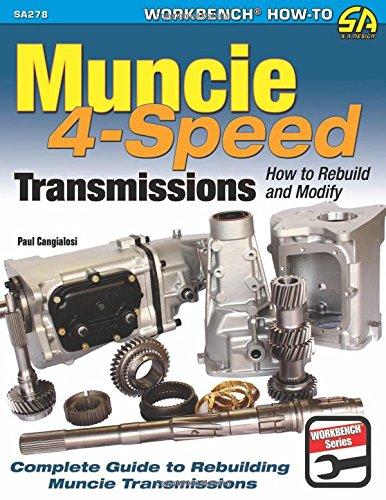 Muncie 4-Speed Transmissions: How to Rebuild & Modify (Sa Design) (How To Rebuild A Transmission compare prices)