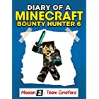 Minecraft: Diary of a Minecraft Bounty Hunter 6 (Mission Team Grieferz) ((Mission 2 Team Grieferz Part 3))