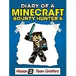 Minecraft: Diary of a Minecraft Bounty Hunter 6 (Mission Team Grieferz) ((Mission 2 Team Grieferz Part 3))