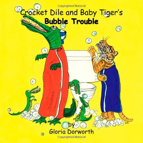 Crocket Dile und Baby Tiger Bubble Trouble