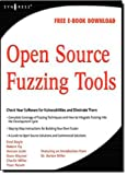 Open Source Fuzzing Tools