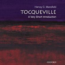 Tocqueville: A Very Short Introduction | Livre audio Auteur(s) : Harvey C. Mansfield Narrateur(s) : Robert Grey