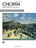 img - for Chopin -- Preludes (Alfred Masterwork Edition) book / textbook / text book