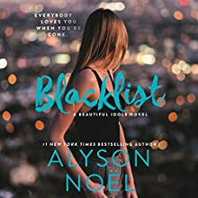 Blacklist Audiobook by Alyson Noel Narrated by Kyla Garcia