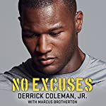 No Excuses: Growing Up Deaf and Achieving My Super Bowl Dreams | Marcus Brotherton,Derrick Coleman, Jr.