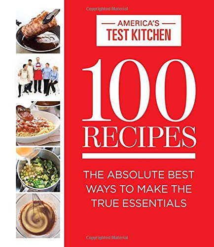 100-Recipes-The-Absolute-Best-Ways-To-Make-The-True-Essentials