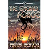 The Emerald Forge (Pilgrennon&#39;s Children)by Manda Benson