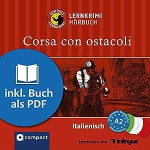 Corsa con ostacoli (Compact Lernkrimi Hörbuch) Audiobook