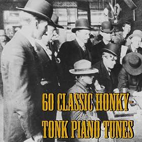 60 Classic Honky-Tonk Piano Tunes