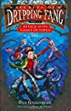 Secrets of Dripping Fang, Book Six: Attack of the Giant Octopus (0152060413) by Greenburg, Dan