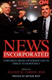 img - for News Incorporated book / textbook / text book