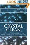 Crystal Clean: A mother's struggle with meth addiction and recovery