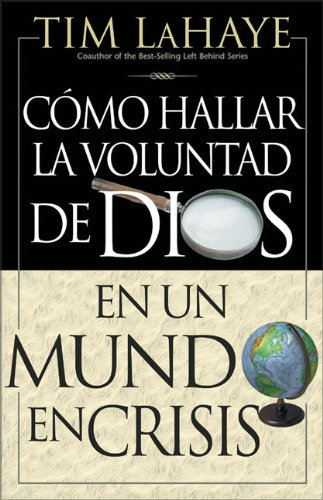 Como hallar la Voluntad de Dios [LaHaye, Tim] (Tapa Blanda)