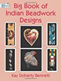 Big Book of Indian Beadwork Designs (Dover Needlework)