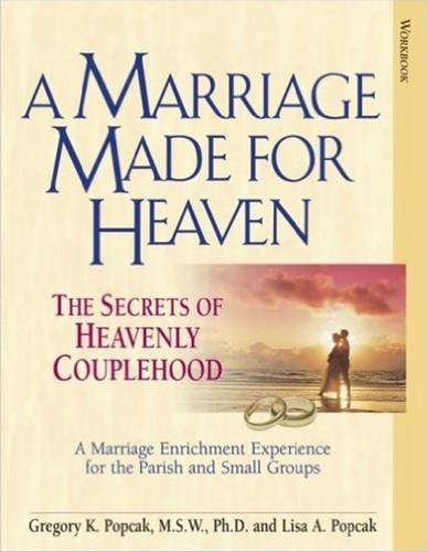 A Marriage Made for Heaven: Couple Workbook: The Secrets of Heavenly Couplehood