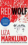 Red Wolf: A Novel (The Annika Bengtzon Series)
