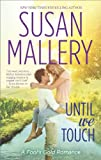 Until We Touch (Fool's Gold series Book 15)