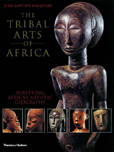 The Tribal Arts of Africa PDF