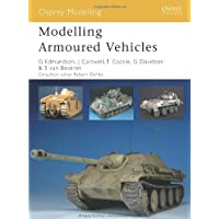 Modelling Armoured Vehicles (Osprey Modelling)