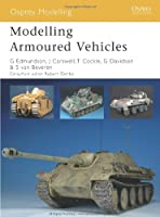 Modelling Armoured Vehicles (Osprey Modelling)