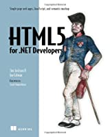 HTML5 for .NET Developers Front Cover