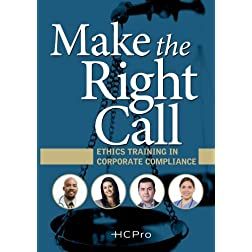 Make the Right Call: Ethics Training in Corporate Compliance