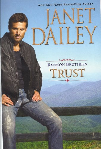 Bannon Brothers: Trust, Janet Dailey
