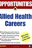 img - for Opportunities in Allied Health Careers, revised edition (Opportunities In...Series) book / textbook / text book