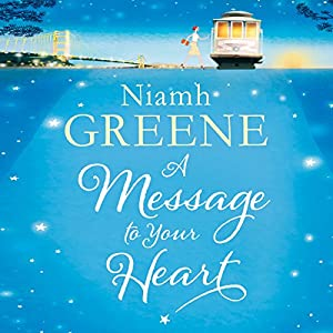 A Message to Your Heart | [Niamh Greene]