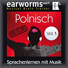 Polnisch (vol.1): Lernen mit Musik Speech by  earworms learning Narrated by Marlon Lodge