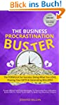 The Business Procrastination Buster:...