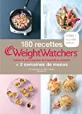Weight Watchers 180 recettes WeightWatchers + 2 semaines de menus : Tome 1