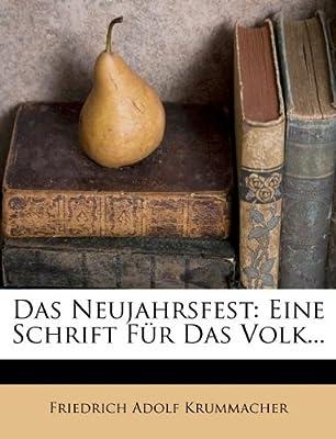 Das Neujahrsfest: Eine Schrift Fur Das Volk.