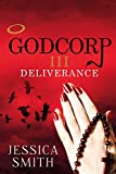 Godcorp III: Deliverance