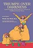 Triumph Over Darkness: Understanding and Healing the Trauma of Childhood Sexual Abuse (0941831868) by Wood, Wendy Ann