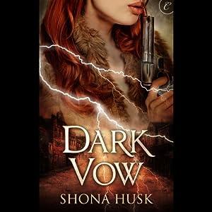 Dark Vow | [Shona Husk]
