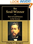 The Soul-Winner: or How to Lead Sinne...