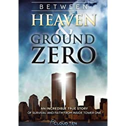 Between Heaven & Ground Zero
